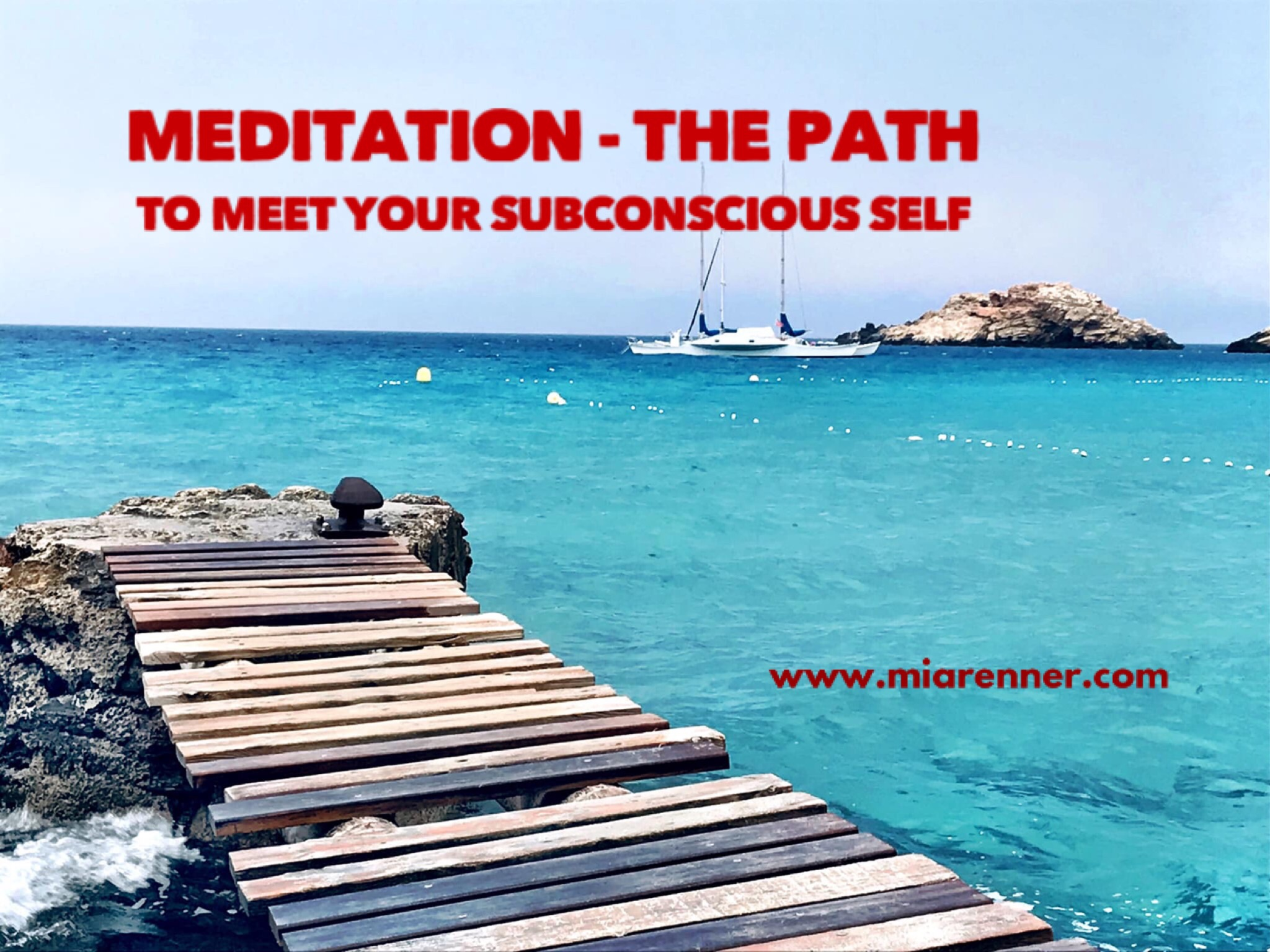 Meditation – The Path To Meet Your Subconscious Self